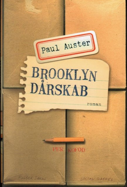 paul auster brooklyn dårskab