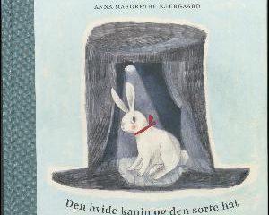 omslag_den hvide kanin og den sorte hat_jesper wungsung