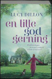 En lille god gerning af Lucy Dillon