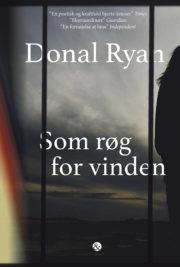 Som røg for vinden af Donal Ryan