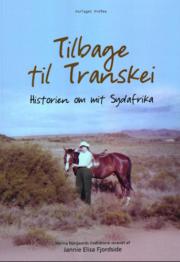 Tilbage til Transkei - historien om mit Sydafrika af Jannie Elisa Fjordside