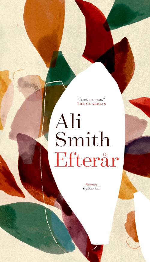 1c64b594d09 BOGANMELDELSE: Efterår af Ali Smith | Bogrummet
